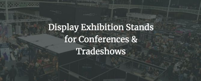 Display Exhibition Stands for Conferences & Tradeshows