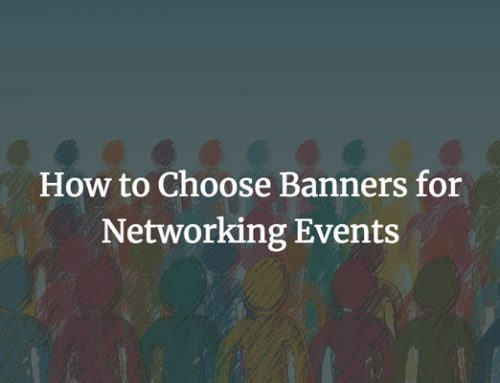 The Best Display Banners for Networking Events