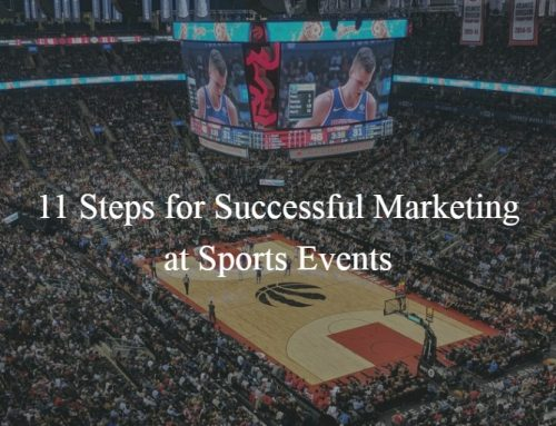11 Steps for Successful Marketing at Sports Events