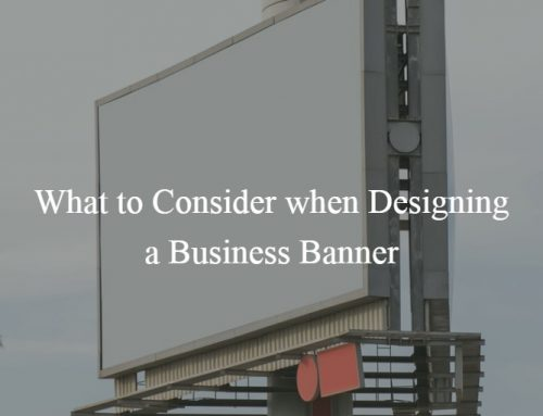 What to Consider when Designing a Business Banner