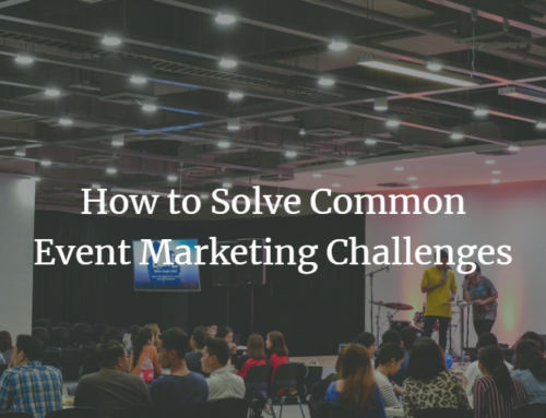How to Solve Common Event Marketing Challenges